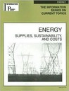 Energy: Supplies, Sustainability, and Costs