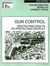 Gun Control: Restricting Rights or Protecting People?