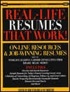 Real-Life Resumes That Work!: On-Line Resources & Job-Winning Resumes from the World's Leading Career Consulting Firm Drake Beam Morin