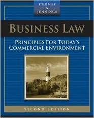 Business Law: Principles for Today S Commercial Environment