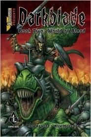 Darkblade: World of Blood (Warhammer) (Darkblade Graphic Novel, #2)