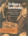 The Ordinary Americans: U.S. History Through the Eyes of Everyday People