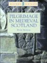 Pilgrimage in Medieval Scotland