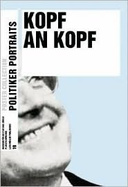 Kopf an Kopf: Politikerporträts (Poster Collection)
