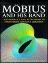 Mobius and His Band: Mathematics and Astronomy in Nineteenth-Century Germany