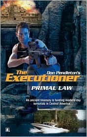 Primal Law (Mack Bolan The Executioner, #344)