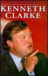 kenneth-clarke-a-biography