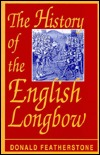 The History of the English Longbow