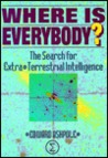 Where is Everybody?: The Search for Extra-Terrestial Intelligence