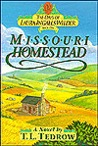 Missouri Homestead (The Days of Laura Ingalls Wilder, Book 1)