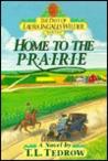 Home to the Prairie