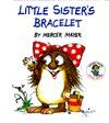 Little Sister's Bracelet (Little Critter Storybooks)