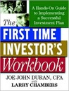 The First Time Investor's Workbook: A Hands-On Guide to Implementing a Successful Investment Plan