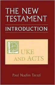 Luke and Acts by Paul Nadim Tarazi