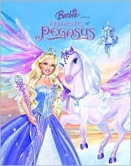 Barbie and the Magic of Pegasus (Picture Book)