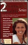 Alternative Medicine Guide to Women's Health 2