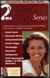 Alternative Medicine Guide to Women's Health 2 (ALTERNATIVE MEDICINE GUIDE)