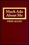 Much Ado About Me