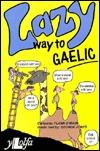 Lazy Way to Gaelic
