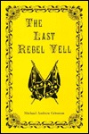 the-last-rebel-yell
