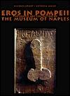 Eros in Pompeii by Michael Grant