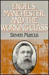 Engels, Manchester, and the Working Class