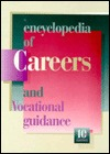 The Encyclopedia of Careers and Vocational Guidance