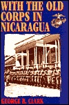 with-the-old-corps-in-nicaragua