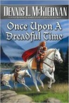 Once Upon a Dreadful Time (Faery, #5)