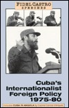 Speeches: Cuba's Internationalist Foreign Policy, 1975-80 v. 1