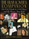 The Film Lover's Companion: An A to Z Guide to 2,000 Stars and Movies They Make