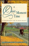 A Quiet Moment in Time: A Contemporary View of Amish Society
