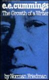 E. E. Cummings: The Growth of a Writer