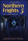 Northern Frights V (Northern Frights, #5)