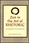 Zen in the Art of Rhetoric: An Inquiry Into Coherence