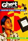 clinton-street-crime-wave-ghostwriter