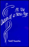 At the Dawn of a New Age: Memoirs of a Scientist