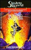 Shadow World: The Burning Goddess(Shadow World 1) - Ian Hammell