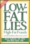 Low-Fat Lies: High Fat Frauds and the Healthiest Diet in the World