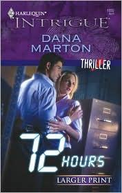 72 Hours by Dana Marton