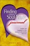 Finding Your Soul Mate Journal: Insights and Inspiration on the Journey to Discovering Real Love