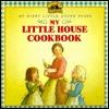 My Little House Cookbook