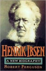Henrik Ibsen by Robert Ferguson