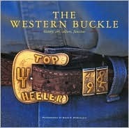 The Western Buckle: History, Art, Culture, Function