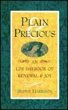Plain Precious: An Lds Daybook of Renewal and Joy