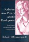Katherine Anne Porter's Artistic Development: Primitivism, Traditionalism, and Totalitarianism
