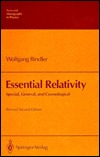 Essential Relativity: Special, General, and Cosmological (Texts and Monographs in Physics)