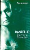 Danielle: Diary of a Slave Girl