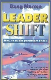 Leader Shift: How to Avoid Paradigm Shock