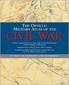 The Official Military Atlas of the Civil War by Calvin D. Cowles